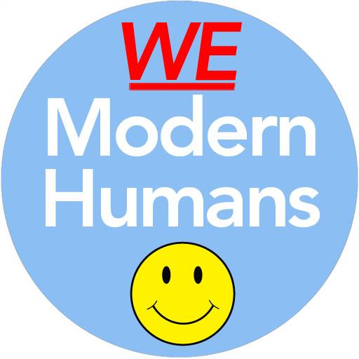 We Modern Humans